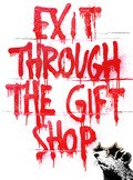 EXIT THROUGH THE GIFT SHOP/イグジット・スルー・ザ・ギフトショップ