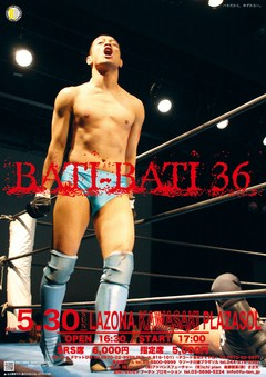 BATI-BATI36 2010年5月30日(日) 神奈川・ラゾーナ川崎プラザソル