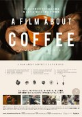 A FILM ABOUT COFFEE