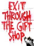 EXIT THROUGH THE GIFT SHOP/イグジット・スルー・ザ・ギフトショップ